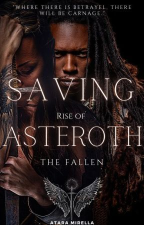 Saving Asteroth (#1 in Rise of the Fallen Series) by BlackHyacinth36945