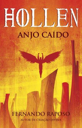 HOLLEN ANJO CAÍDO - LIVRO 1 (Apenas os capítulos iniciais) by FernandoRaposo