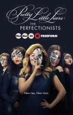 Pretty Little Liars: The Perfectionists Season 1 by EscxpeRadley
