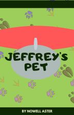 Jeffrey's Pet by NowellAster