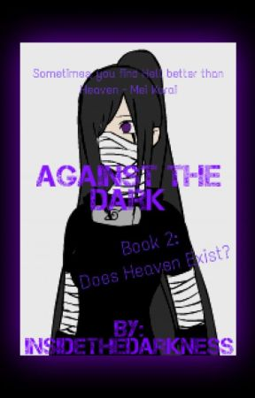 Against the Dark - Naruto Fanfiction (ON HOLD & Editing) - Chapter 3