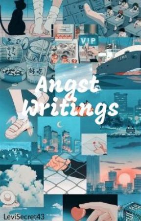 31 day Angst Writing (CharacterxReader) by LeviSecret43