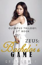 ZEUS: Bachelor's Game by grayflower