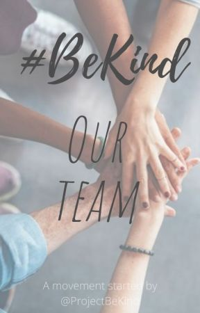 Our team by ProjectBeKind