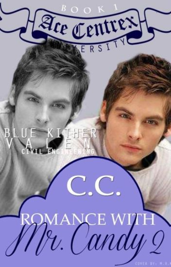 ACE CENTREX UNIVERSITY: Romance with Mr. Candy 2 [To Be Published]