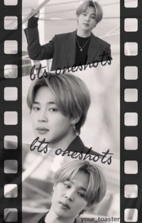 Bts one shots by Your_toaster
