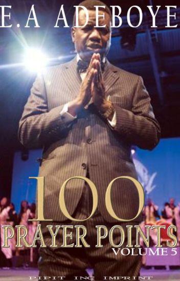 100 PRAYER POINTS by E A Adeboye - Pipit Inc  - Wattpad