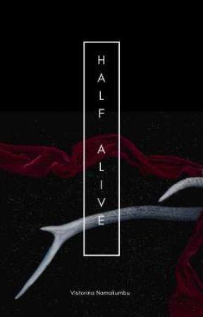 Half Alive by veereadss