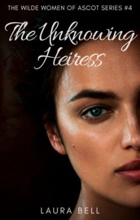 The Unknowing Heiress by littleLo