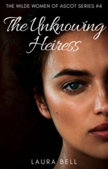 The Unknowing Heiress