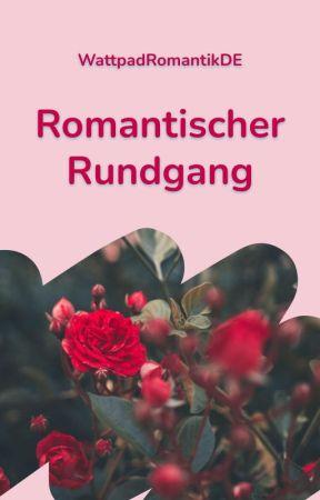Romantischer Rundgang by WattpadRomantikDE