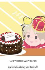 Happy Birthday Prussia! by XxHousekiShipsxX