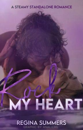 Rock My Heart by reginastories29