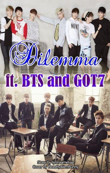 Dilemma Ft BTS & GOT7