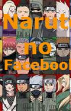 Naruto no Facebook by stefanisenpai