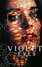 Violet Eyes by AlaskaKnight83