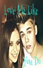 Love Me Like You Do - Sequel To Life In The Fast Lane by luv_justindrew