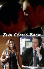 Ziva Comes Back by NCIScrazy