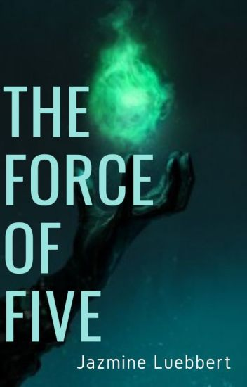 The Force Of Five