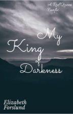 My King of Darkness (Maven x OC) by ElizabethForslund