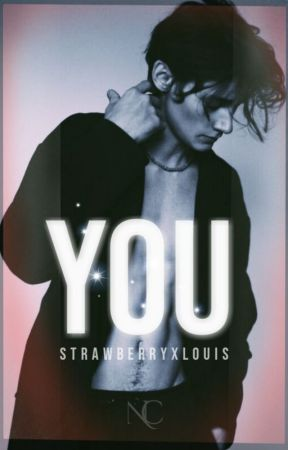 YOU. by StrawberryxLouis
