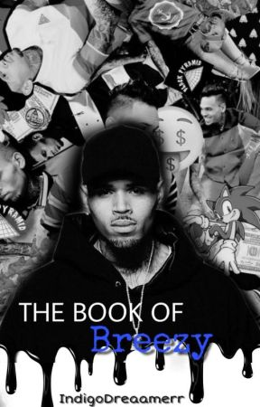 THE BOOK OF B R E E Z Y by IndigoDreaamerr