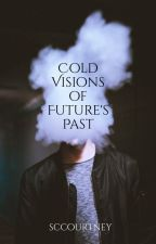Cold Visions of Future's Past by SCCourtney