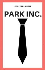 Park Inc. (EXO Fanfiction) by KpoppersUnited