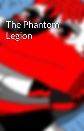 The Phantom Legion by RocketManEarth