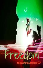 Freedom by tequilasunrise97