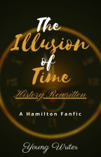 Illusion of Time: History Rewritten by YoungWritersInc