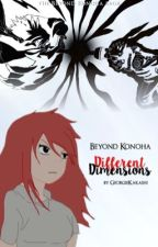 Beyond Konoha - Different Dimensions by GeorgieKakashi