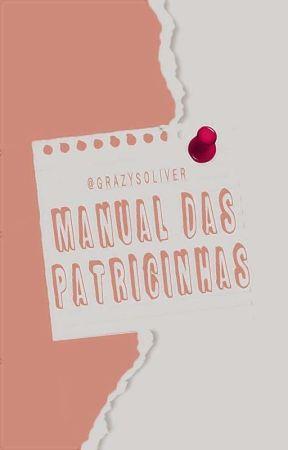 Manual Das Patricinhas by GrazysOliver