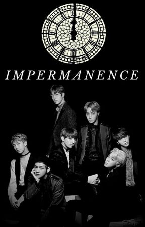 Impermanence || Purge x BTS x Teenage Reader by ThePurpleNinja7903