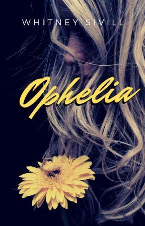 Ophelia by whitneywritesbook