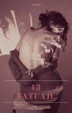 13 tatuaje by Demolation