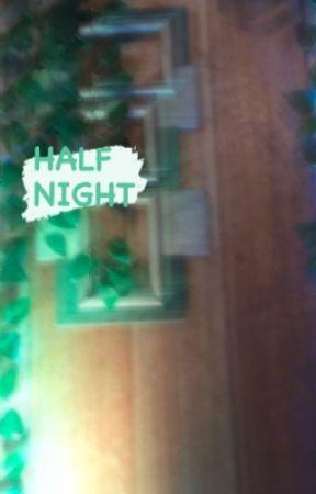 Half night (Inmarcesible Sontisa #1) by lurnyt