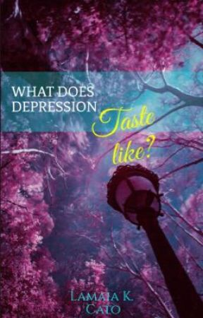 What does depression taste like? by Lamaia8