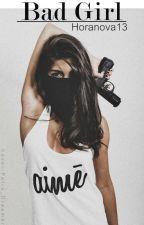 BAD GIRL by Horanova13