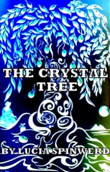 The Crystal Tree by LuciaSpinwerd