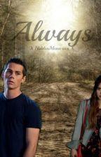Always: A Stydia Fanfiction by XhiddenmemoriesX