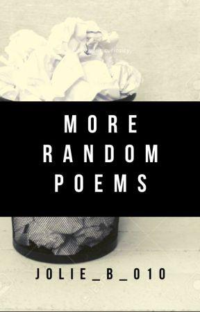 more random poems by jolie_b_010