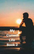 my cursed life book 2 by razigar