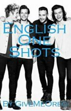 English One Shots // 1D by GiveMeOreo