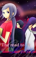 The Road to Love by know-only-me143