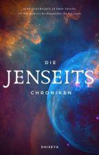 Die Jenseits-Chroniken - Teil 1 Die Hölle bricht los by Shiseya