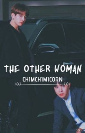 The Other Woman    JJK & JHS by chimchimicorn