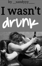✓ I wasn't drunk ~ Muke by cuddlekeek