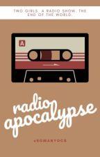 Radio Apocalypse by somanyocs