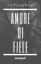 Amore di fiele by JeyCooper